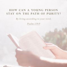 """Young people can live a clean life by obeying your word."" ‭‭Psalms‬ ‭119:9‬ ‭CEVUK00‬‬ http://bible.com/294/psa.119.9.cevuk00"