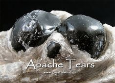 The Legend of the Apache Tear Native American Spirituality, Apache Tears, Spiritual Beliefs, Crystals And Gemstones, Mother Earth, Magick, Nativity, Skull, Rocks