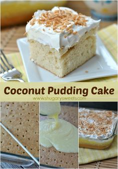 Pudding Poke Cake...easy and delicious.  - use banana pudding instead of coconut, sprinkle with slivered almonds