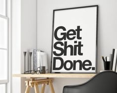 Done Inspirational poster, typography art, wall decor, mottos, graphic design, minimal, giclee art, inspiration, love quote, get shit done