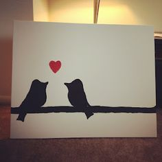 canvas for above our couch. Black silhouette birdies and a red glittery heart