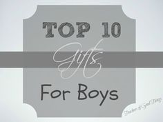 Top 10 Gifts for Boys - These 10 gifts for boys have proven to be the best investment that we made in our boys gifts and have last for years, proving hours of fun.