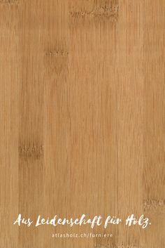 Furniere Bambus vertikal gedämpft | Veneers steamed Bambus vertical  | Botanischer Name/Botanical Name: Bambusa vulgaris Hardwood Floors, Flooring, Bamboo Cutting Board, Teak, Bahia, Bamboo, Timber Wood, Wood Floor Tiles, Wood Flooring