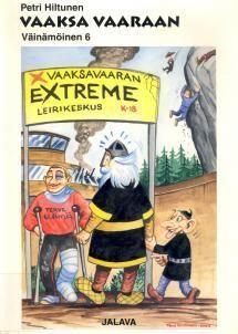 Vaaksa vaaraan | Kirjasampo.fi - kirjallisuuden kotisivu