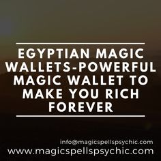 Egyptian Magic Wallets-Powerful magic wallet to make you rich forever Daniella Perkins, Black Magic Love Spells, How To Get Rich, How To Make, Voodoo Spells, Battle Ground, Money Spells, Worst Day, I Can Change