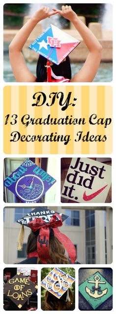 13 Graduation Cap Decorating Ideas! Perfect for college graduation.