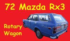 1972 Mazda Rx3 Rotary Wagon W/ Toyota 20R Engine Swap Classic Car