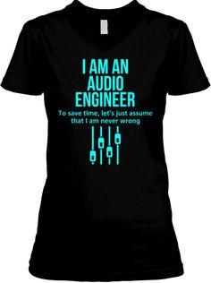 I Am An Audio Engineer Shirts Teespring Stuff To Buy