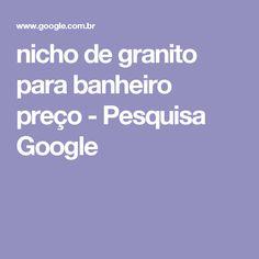 nicho de granito para banheiro preço - Pesquisa Google