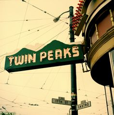 Twin Peaks••• awesome bar in The Castro