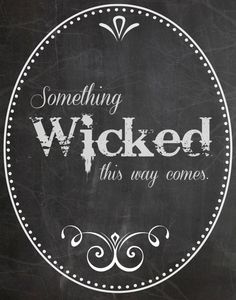 Free Halloween printable chalkboard something wicked this way comes Halloween Tafel, Retro Halloween, Spooky Halloween, Halloween Crafts, Happy Halloween, Halloween Decorations, Halloween Stuff, Halloween Costumes, Halloween Makeup