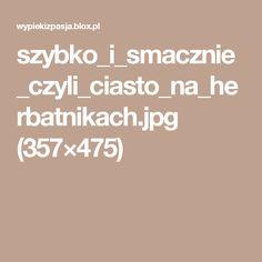 szybko_i_smacznie_czyli_ciasto_na_herbatnikach.jpg (357×475)