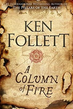 A Column of Fire (The Kingsbridge Novels) by Ken Follett https://www.amazon.co.uk/dp/1447278739/ref=cm_sw_r_pi_dp_x_3d8FybBEXQXXV