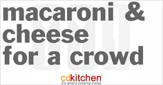 A 5-star recipe for Macaroni & Cheese For 100 made with elbow macaroni, velveeta cheese, margarine, flour, milk, salt, black pepper, Cheddar