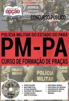 Apostila - CURSO DE FORMAÇÃO DE PRAÇAS - Polícia Militar / PA