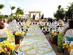 Attend someone else's wedding as your date