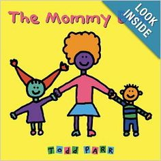 The Mommy Book: Todd Parr: 9780316070447: Amazon.com: Books