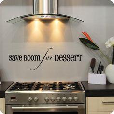 Save Room For Dessert (Bold) (wall decal from WallWritten.com).