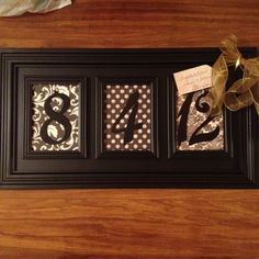 Wedding gift...framed wedding date using scrapbook paper and house numbers