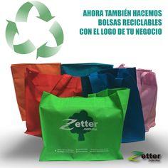 Perfecto obsequio para que tus clientes se lleven los productos que te compran y lo mejor de todo a un excelente precio.. Bolsas de reciclaje Zetter.com.mx, pide el color que más te guste y añadimos la impresión de tu logotipo.