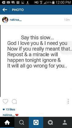 I'm reposting cause I love God, and I always need him