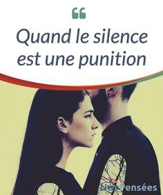 Quand le silence est une punitio  Le #silence remplit parfois la fonction de #punition. Cesser de parler à quelqu'un est une issue pour laquelle #beaucoup de personnes optent afin d' »exprimer » leur énervement, leur désaccord ou leurs reproches.   #Emotions