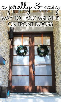 Charmant {five Minute Friday} A Pretty U0026 Easy Way To Hang Wreaths On Front Doors