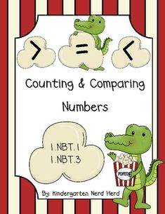 First Grade Comparing Numbers: Greater Than, Less Than, Equal To  Counting to 120   1.NBT.1  1.NBT.3