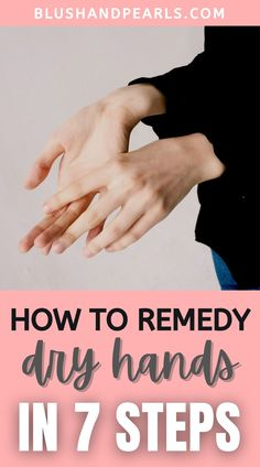 7 Tips To Remedy Dry Hands. Find out how to prevent and treat dry hands to avoid cracking and flaking, especially in cold weather with these dry hands remedies. | dry hands | best moisturizers for dry hands | how to prevent dry hands | skincare routine dry skin | #dryskin #dryhands #winterskincare #fallskincare Skincare Dupes, Skincare Routine, Best Skin Care Regimen, Skin Care Tips, Dry Hands Remedy, Best Body Scrub, Nailart, Best Self Tanner, Best Moisturizer