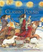 The Barefoot Book of Classic Poems Words and Music by Various Artists Compiled and Illustrated by Jackie Morris Published by Barefoot Books