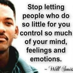 Yes! Willsmith, Inspiration, Quotes, Food For Thoughts, Wisdom, Will Smith, Living, Good Advice, Emotional Control