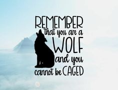 Remember That You are A Wolf Vinyl Decal