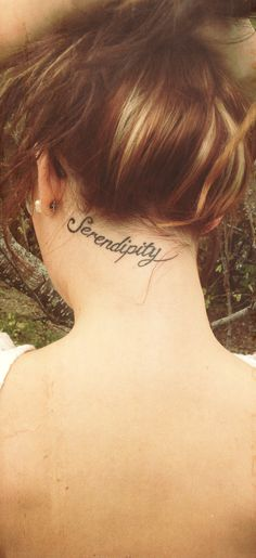 My #neck#tattoo#serendipity; finding something good without looking for it