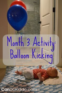 5 creative ways to play with your kicking newborn – CanDo Kiddo Tie Helium Balloons to Baby's Ankles :: baby play activities, 3 month old, newborn development, sensory processing - Baby Development Tips Newborn Development, Toddler Development, 3 Months Old Development, Baby Lernen, Everything Baby, Baby Games, Infant Activities, 3 Month Old Activities Baby, Baby Sensory Ideas 3 Months