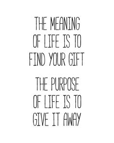 The Meaning of Life... printable quote by BlossomBloomDesign
