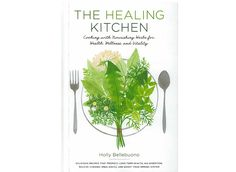 Mountain Rose Herbs: The Healing Kitchen