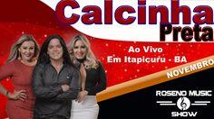 Calcinha Preta CD ao vivo em Itapicuru - BA