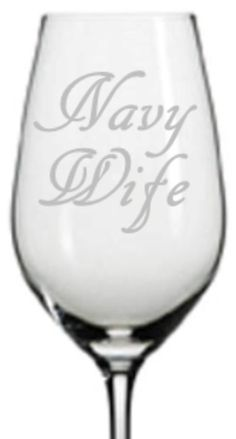 Hey, I found this really awesome Etsy listing at https://www.etsy.com/listing/200275231/etched-navy-wife-wine-glass-choose-your