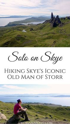 Solo on Skye: Hiking to the Old Man of Storr on the Isle of Skye - an iconic spot for magnificent views. http://awomanafoot.com