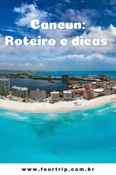 Cancun: Roteiro, passeios, hotéis e dicas. #cancun #méxico #dicascancun #roteirocancun #passeioscancun