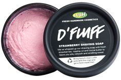Shaving-Cream Alternatives, Because Everyone Loves Options #refinery29  http://www.refinery29.com/shaving-cream-alternatives#slide6  Lush D'Fluff Strawberry Shaving Soap, $16.95, available July 3 at Lush.