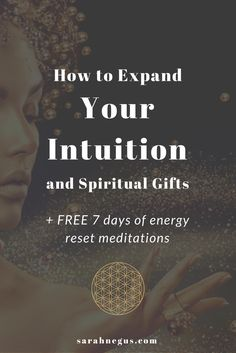 How to expand your intuition and your spiritual gifts. + FREE 7 days of energy reset meditations for self care and energy balance. Psychic abilities | tarot business | clairvoyance | spiritual gifts