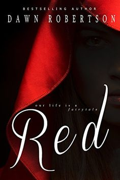 Red (Life is a Fairytale Book 1) by Dawn Robertson http://www.amazon.com/dp/B01A1C7HFW/ref=cm_sw_r_pi_dp_g-8Hwb0A13XNB