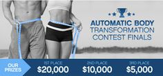 The 2013 Ultimate Automatic Body Transformation Contest is NOW OPEN!! All past nominees and winners, as well as new entries are welcome! http://nutrie.co/1bFuuyc  Finalists will be announced on Saturday, February 1st at the Nutrie Texas Takeover in Dallas Texas.  Winners will be announced on May 31st, 2014.
