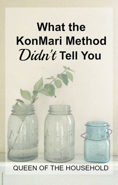 I believe the KonMari method missed some very important truths when it comes to organizing and decluttering. Here are things I believe the KonMari method didn't tell you about having a tidy home and what you can do about it.