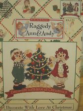 Decorate with Love At Christmas,Raggedy Ann & Andy, Gloria & Pat, Pattern #RA113
