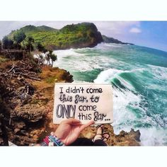 """I didn't come this far to ONLY come this far"" Artist: @adlynndiyana Location: Pantai Timang Indonesia"