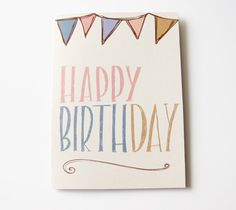 happy birthday card. bunting. hand drawn lettering and illustrations. blank inside. recycled paper.