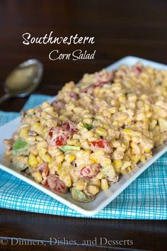 Southwestern Corn Salad Recipe | Dinners, Dishes, and Desserts