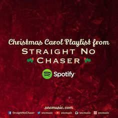 Straight No Chaser's Christmas Spotify Platlist! https://play.spotify.com/user/sncmusic/playlist/0O9wDX5u0DCxbQv74rBVbT Repin on http://www.sncmusic.com/adventcalendar for your chance to win Straight No Chaser merchandise throughout the holiday season!   Under the Influence: Holiday Edition Available Now: https://itunes.apple.com/wa/album/under-influence-holiday-edition/id721935523?uo=4